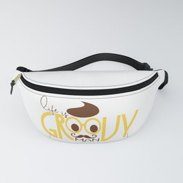 Typography Print Life is Groovy Man Hipster Eyeglasses Mustache Fanny Pack