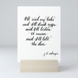 JD Salinger Quote - Book Lover Quote - Books and Coffee - Introvert Quote Gift - INFJ Mini Art Print