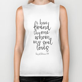 Song Of Solomon,Bible Verse,Scripture Art,I Have Found The One Whom My Soul Loves,Typography Art Biker Tank