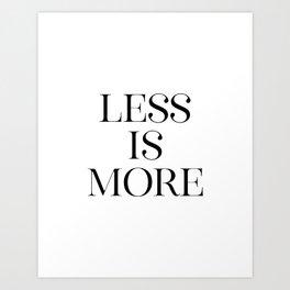 Less Is More, Typography Print, Minimalistic Art, Printable Art Art Print