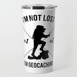 im not lost im geocaching Travel Mug
