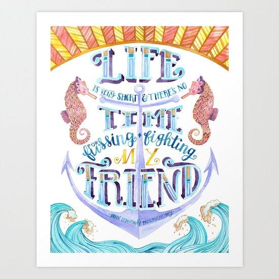 Life is Very Short Art Print