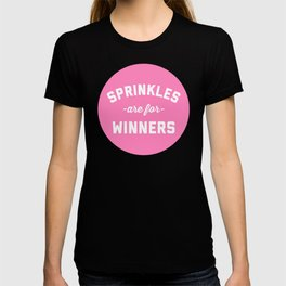 Sprinkles Are For Winners Funny Quote T-shirt
