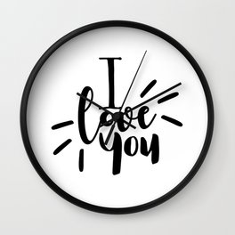 I Love You | Black And White Typography Wall Clock