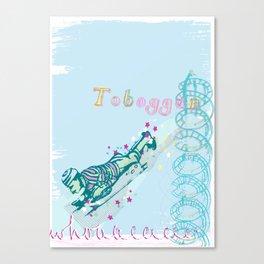 Toboggan ride...woahhhhhhhh! Canvas Print