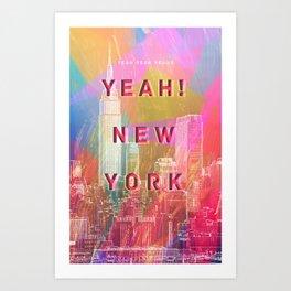 Yeah! New York Art Print