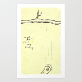 Hang In There Baby Art Print