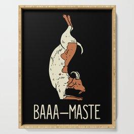 Goat Yoga Design: Baaa Maste I Namaste I Inner Peace I Yogi Serving Tray