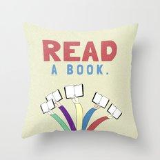Read a book. Throw Pillow