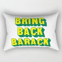 Bring Back Barack Rectangular Pillow