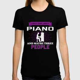 Piano And Maybe 3 People T-shirt