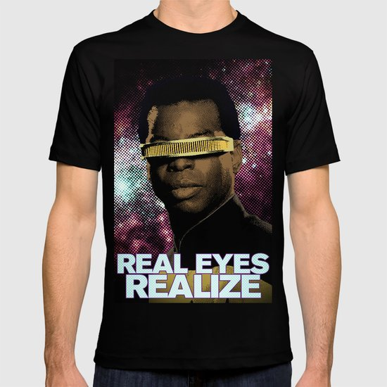 Geordi: Real Eyes Realize T-shirt