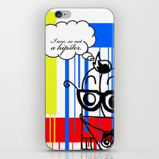 You're So Hipster You're Not Hipster iPhone & iPod Skin