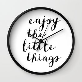 Enjoy the Little Things black and white monochrome typography poster design home decor bedroom wall Wall Clock