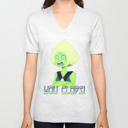 Peridot - YOU CLODS! Unisex V-Neck