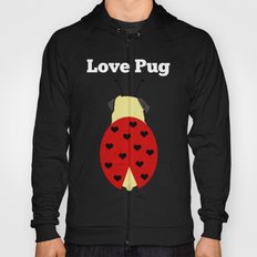 Love Pug Hoody