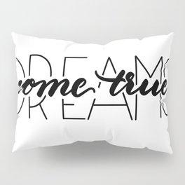 dreams come true Kissenbezug