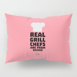 Real Grill Chefs are from Beijing T-Shirt Pillow Sham