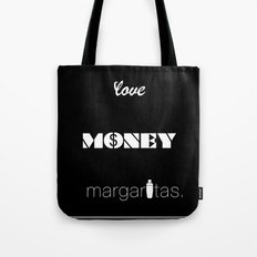 Love, Money, Margaritas. | Typography Tote Bag