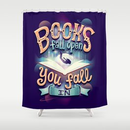 Books fall open you fall in Shower Curtain