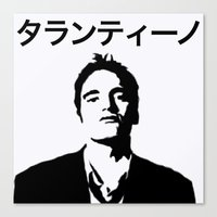 quentin tarantino Canvas Prints featuring QUENTIN TARANTINO by Tia Hank