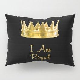 I am Royal in Black Pillow Sham