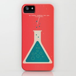 My Beaker Bubbles For You  iPhone Case