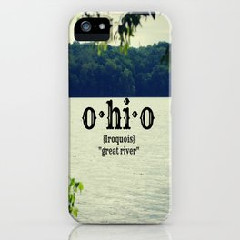 Ohio Great River iPhone Case