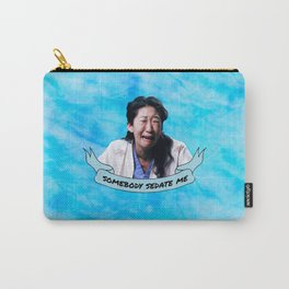 Somebody Sedate Me! Carry-All Pouch