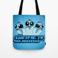 powerpuff girls Tote Bags featuring Powerpuff Meeseeks by BovaArt