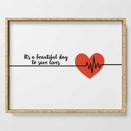 It's a beautiful day to save lives Derek Shepard Quote Greys Anatomy Serving Tray