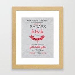 Badass Bitch From Hell Framed Art Print