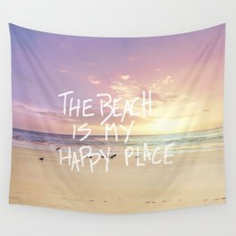 the beach is my happy place Wall Tapestry