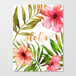 Aloha Watercolor Tropical Hawaiian leaves and flowers Canvas Print