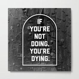 Living Epitaph  Metal Print