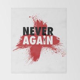 Never Again Throw Blanket