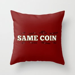 two sides of the same coin Throw Pillow
