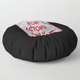 Actor Parking sign theater stage Floor Pillow