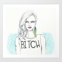 bitch Art Prints featuring bitch by Guadalupe Jiménez