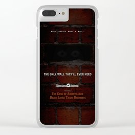 Nevermore Builders: Cask of Amontillado Trump-Wall Advert Clear iPhone Case