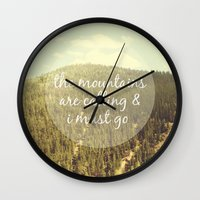 the mountains are calling Wall Clocks featuring The Mountains are Calling by Jillian Audrey