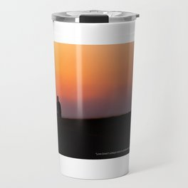Love doesn't come in convenient packages. Travel Mug