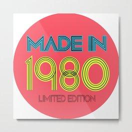 Made in 1980 Metal Print