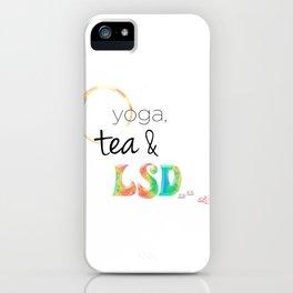 Secrets of Life: Yoga, Tea & LSD iPhone Case