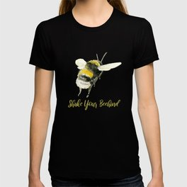 Shake Your Beehind - Punny Bee T-shirt