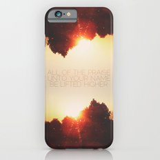 All of the Praise iPhone 6s Slim Case