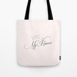 MY PRINCESS ART  Tote Bag