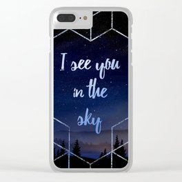 I See You In The Sky Typography Design Clear iPhone Case