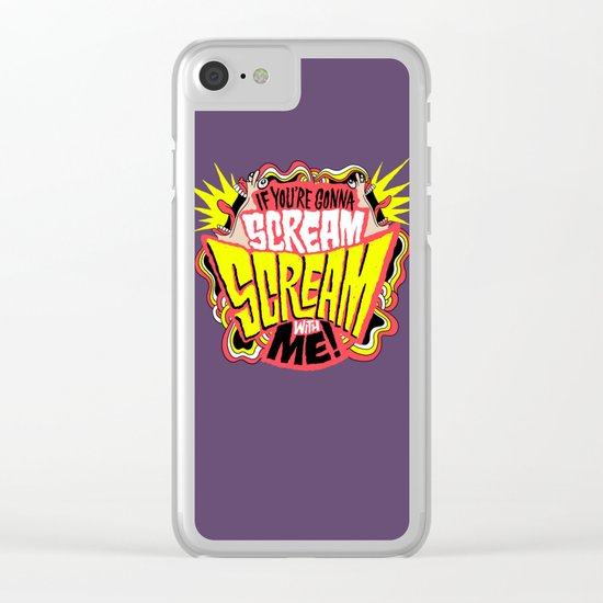 Scream With Me Clear iPhone Case
