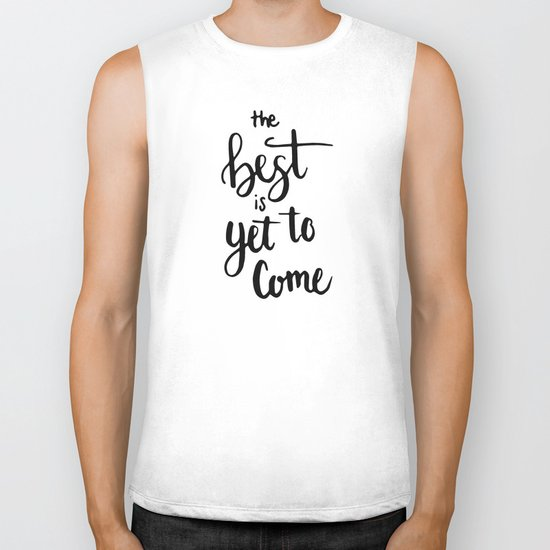 THE BEST IS YET TO COME HANDLETTERING QUOTE Biker Tank